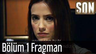 Son 1.Bölüm Fragman