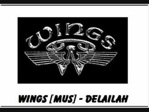 Wings Feat Mus - Delailah