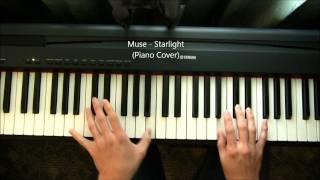 Muse - Starlight (Piano Cover)