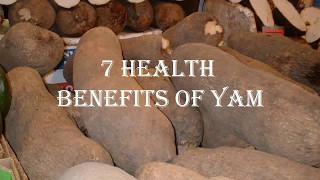 7 Health Benefits of Yam