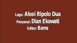 ALOSI RIPOLO DUA WITH LYRICS
