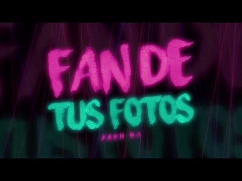 FAN DE TUS FOTOS REMIX – FACU DJ FT. NICKY JAM, ROMEO SANTOS