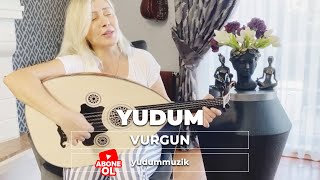 Yudum – Vurgun cemalsafi selçuktekay