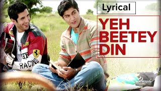 Yeh Beetey Din | Full Song with Lyrics | Purani Jeans