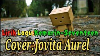 Lirik lagu Kemarin-Seventeen versi Reggae Cover by Jovita Aurel
