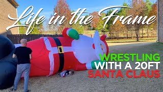 Fighting a 20ft Santa! Life in the Frame VLOG Episode 09.