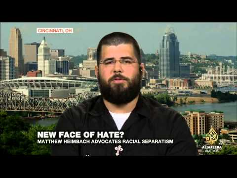 'The new face of hate'? Matthew Heimbach on Nationalism