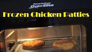 Frozen Chicken Patties, Power Air Fryer Oven Elite Heating