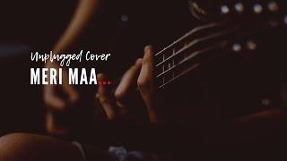 Maa (Cover) | Om Dagur | Taare Zameen Par | Shankar Mahadevan | Meri Maa Unplugged