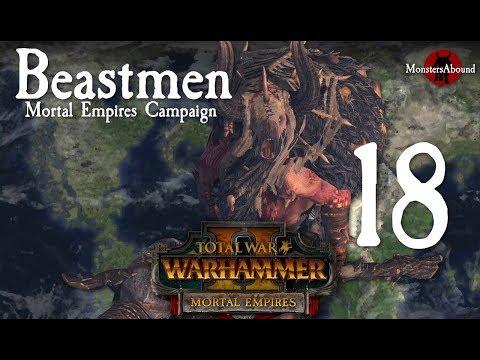 Total War: Warhammer 2 Mortal Empires - Beastmen Campaign #18
