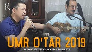 Bunyodbek Saidov va Avram Tolmasov duet Israilda (Umr O'tar 2019)