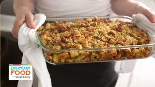 Bacon-cornbread Stuffing | Thanksgiving Recipes | Everyday Food With Sarah Carey
