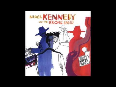 Nigel Kennedy and the Kroke Band