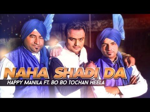 Naha Shadi Da | Patiala Pegg Parody | Happy Manila Ft. Bo Bo Tochan Heela