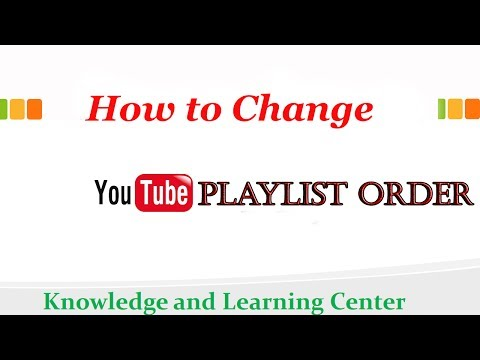 How to change Youtube PlayList Video Order