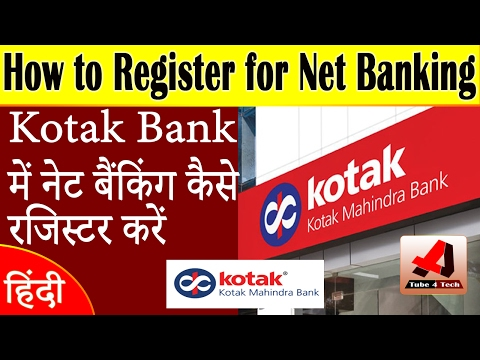 How to Register Netbanking in Kotak Mahindra Bank | Hindi