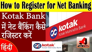 Video How to Register Netbanking in Kotak Mahindra Bank | Hindi download MP3, 3GP, MP4, WEBM, AVI, FLV September 2017