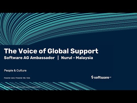 The Voice of Global Support | Software AG's ambassador Nurul | Malaysia