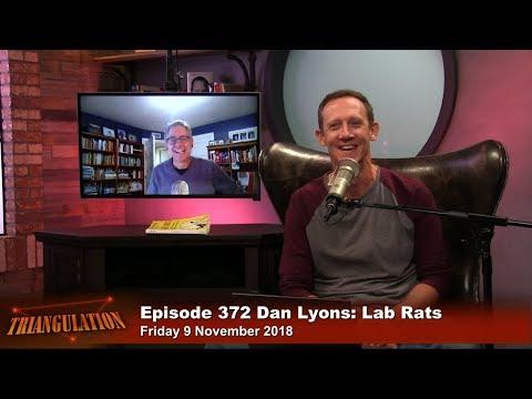 Dan Lyons: Lab Rats - Triangulation 372