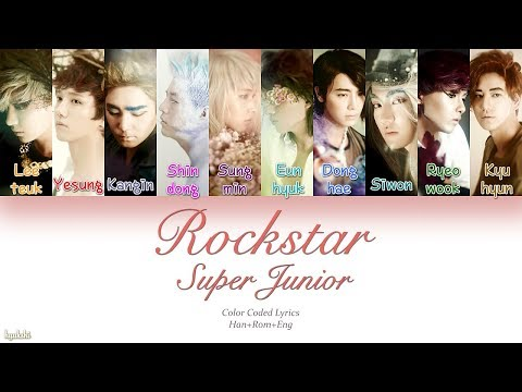 Super Junior (슈퍼주니어) – Rockstar (Color Coded Lyrics) [Han/Rom/Eng]