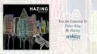 Hazing Fisher King