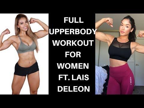 FULL UPPER BODY WORKOUT FOR WOMEN FT. LAIS DELEON