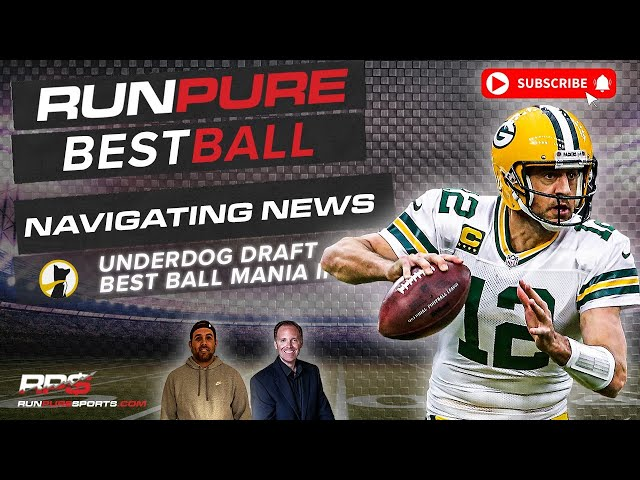 NFL BEST BALL DRAFTING ON NEWS - UNDERDOG BEST BALL MANIA II