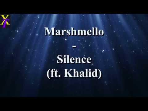 Marshmello - Silence ft. Khalid (Lyrics)