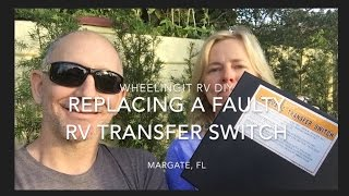 Replacing A Faulty RV Transfer Switch