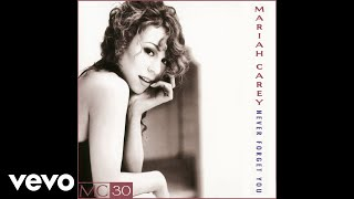Mariah Carey - Never Forget You (Radio Edit - Official Audio)