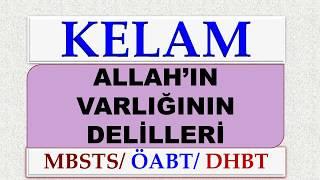 ALLAH'IN VARLIĞININ DELİLLERİ MBSTS, ÖABT, DHBT, ISBÂT-I VACİB