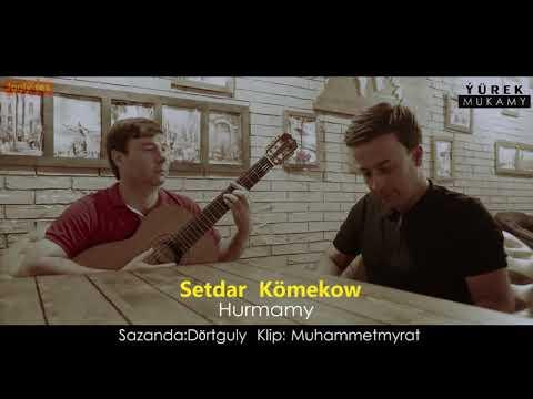 Setdar Kömekow Hurmamy