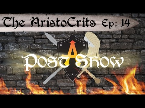 AristoCrits - Ep 14 Post Show - Mark Schroeder, Joan Ford, Hayley Marie Norman