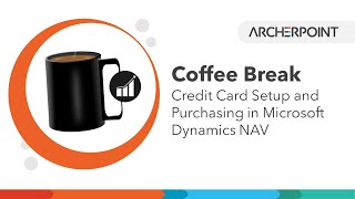 Dynamics NAV Credit Cards Setting Up and Purchasing