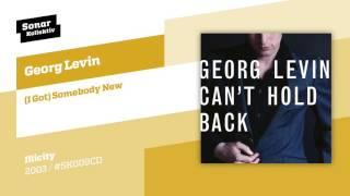 Gambar cover Georg Levin - (I Got) Somebody New