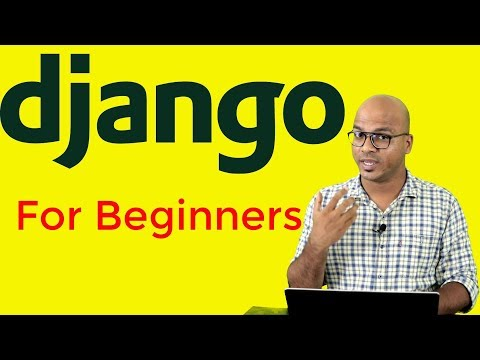Django Tutorial For Beginners | Full Course