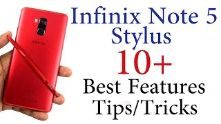 Infinix Note 5 Stylus 10+ Best Features and Tips & Tricks