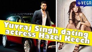 Is Yuvraj Singh dating 'Bodyguard' actress Hazel Keech