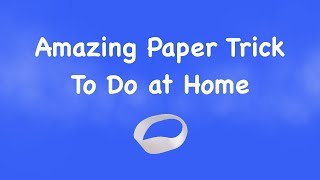 Tricks For Kids- To Do At Home - Science Experiments For Kids - Easy Magic Tricks With Paper - DIY