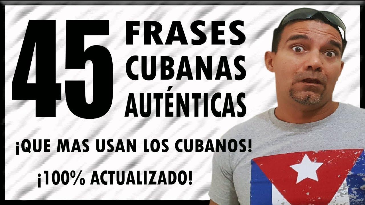 Diccionario Cubano 45 Frases Callejeras