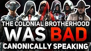 Assassin's Creed - The Colonial Brotherhood Was TERRIBLE