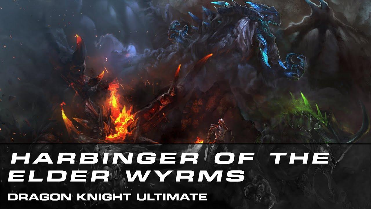 dota 2 harbinger of the elder wyrms dragon knight ultimate youtube