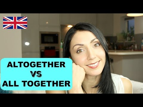 Altogether & All Together - What's the Difference | Live English Lesson Writing Practice