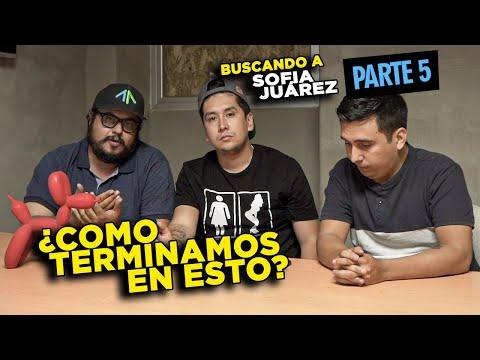 Así fue como nos involucramos en el caso Sofia Juárez || Toda la verdad (Parte 5)