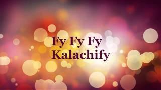 fy fy fy kalachify Karaoke version