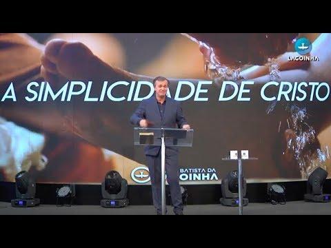 Culto Domingo Manhã - 28/01/2018 - Pr Luiz Hermínio - A simplicidade de Cristo
