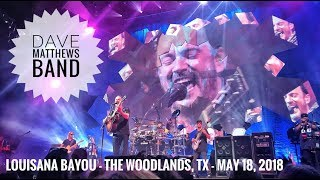 Louisiana Bayou - Dave Matthews Band - The Woodlands, TX - May 18, 2018