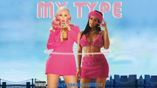 Saweetie - My Type Ft. Iggy Azalea (MASHUP)