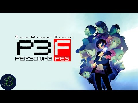 Healthy Appetite S136 Let's Play Persona 3 Fes