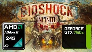 bioshock infinite ultra athlon ii x2 245 msi gtx 750 ti 2 gb 1360 x 768